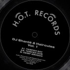 DJ SHANTE & HAIRCULES***VOL.1
