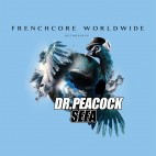 DR.PEACOCK / SEFA***FRENCHCORE WORLDWIDE 02