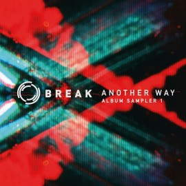BREAK***ANOTHER WAY ALBUM SAMPLER 1