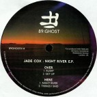 JADE COX***NIGHT RIVER EP