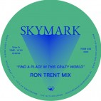 SKYMARK***FIND A PLACE IN THIS CRAZY WORLD