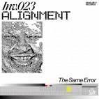 ALIGNMENT***THE SAME ERROR EP