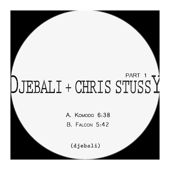 CHRIS STUSSY & DJEBALI***PART 1 EP