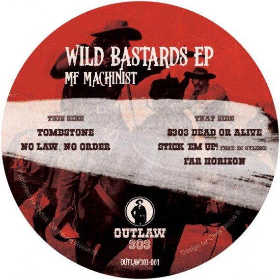 MF MACHINIST & DJ GYLEND***WILD BASTARDS EP