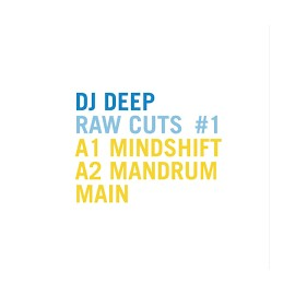 DJ DEEP***RAW CUTS VOL.1