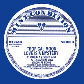TROPICAL MOON***LOVE IS A MYSTERY