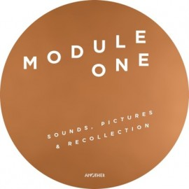 MODULE ONE***SOUNDS PICTURES & RECOLLECTIONS