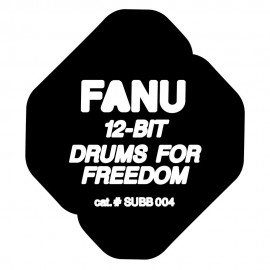 FANU***12-BIT / DRUMS FOR FREEDOM