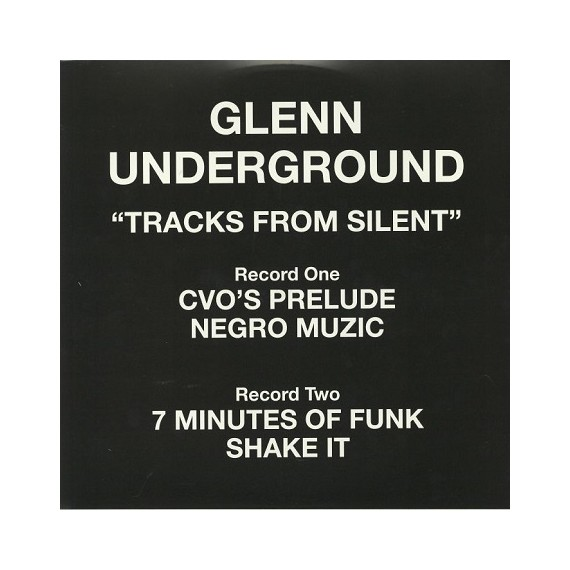 GLENN UNDERGROUND***TRACKS FROM SILENT