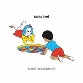 SAINT PAUL***ESCAPE FROM DIMENSION