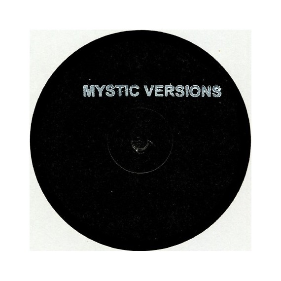 ARTIST UNKNOWN***MYSTIC VERSIONS 03 EP
