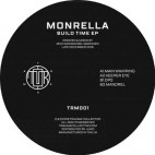 MONRELLA aka MICK HARRIS***BUILD TIME EP