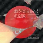 SOMNIAC ONE***SAFETY BANGERS FOR THE NEW GENERATION