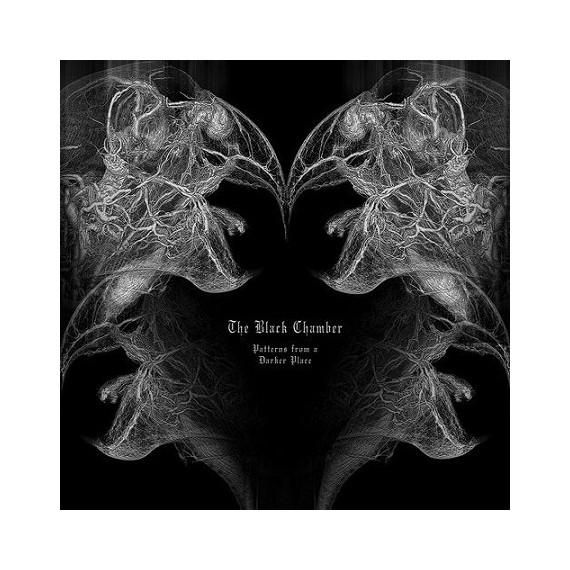 THE BLACK CHAMBER***PATTERNS FROM A DARKER PLACE