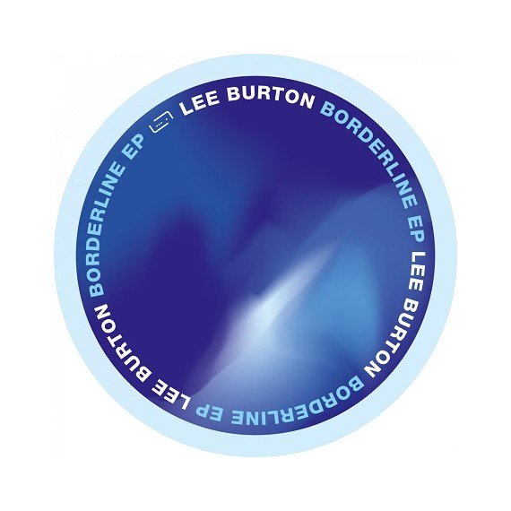 LEE BURTON***BORDERLINE EP
