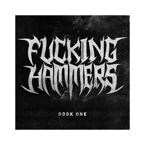 VARIOUS***FUCKING HAMMERS : BOOK ONE