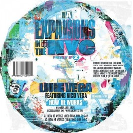 LOUIE VEGA***EXPANSIONS IN THE NYC : PREVIEW EP 2