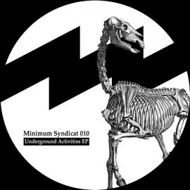 MINIMUM SYNDICAT***UNDERGROUND ACTIVITIES EP